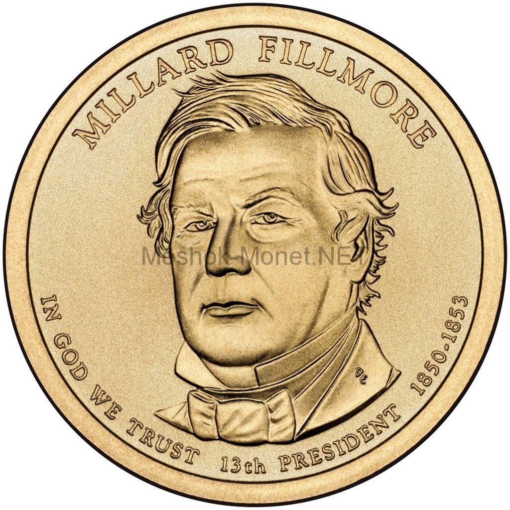1 доллар США 2010 год Серия Президентские доллары Миллард Филлмор