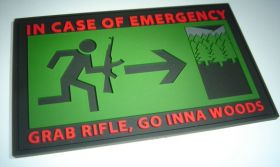 Нашивка In case of emergency grab rifle go inna woods
