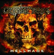 "CRYSTAL TEARS ""Hellmade"""