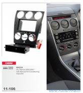 Carav 11-106 (2/1-DIN MAZDA (6), Atenza 2002-2007, c платой кнопок кондиционера, аварийная кнопка)
