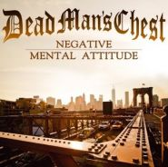 DEAD MAN'S CHEST - Negative Mental Attitude - CD