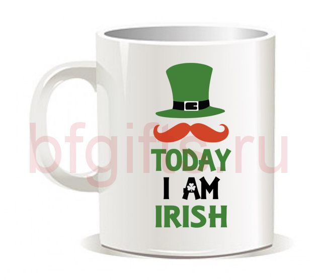 "Кружка ""To day I am irish"""