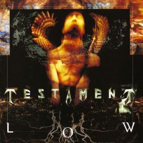 TESTAMENT, Low