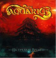 Aquarius, The На Пределе Времён