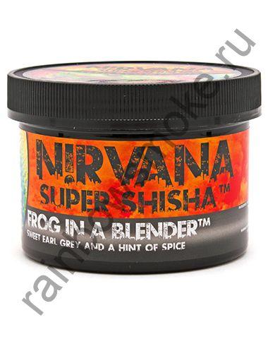 Nirvana 250 гр - Frog in a Blender  (Лягушка в Блендере)