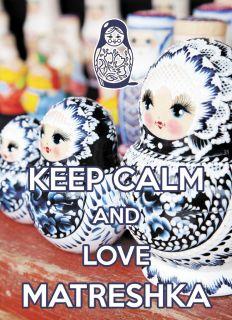 Почтовая открытка KEEP CALM and love Matreshka