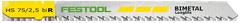 Пилки для лобзика, компл. из 5 шт. HS 75/2,5 bi R Festool