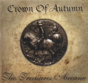 Crown Of Autumn - The Treasures Arcane [Transfigurated Edition]