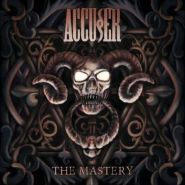 "ACCUSER ""The Mastery"" 2018"