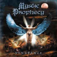 "MYSTIC PROPHECY ""Vengeance"" 2001/2017"