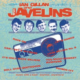 "IAN GILLAN AND THE JAVELINS  ""Raving With Ian Gillan And The Javelins"" [DIGI]"