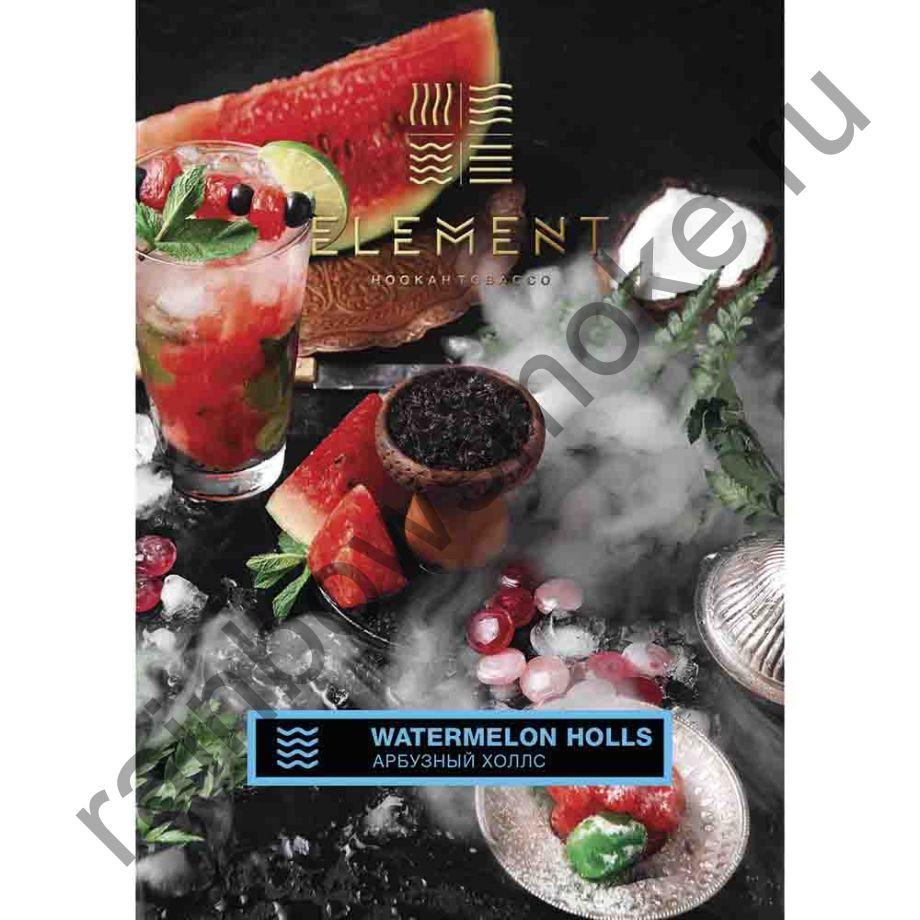 Element Вода 100 гр - Арбузный Холс (Watermelon Holls)