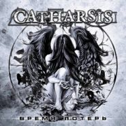CATHARSIS - Время Потерь/Черные Сфинксы [DIGI]