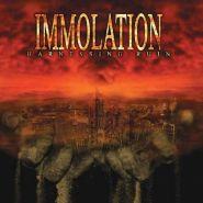 "IMMOLATION ""Harnessing Ruin"" 2005"