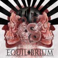 """EQUILIBRIUM """"Renegades"""""""