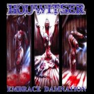 HOUWITSER (Sinister, Infinited Hate) - Embrace Damnation 2000