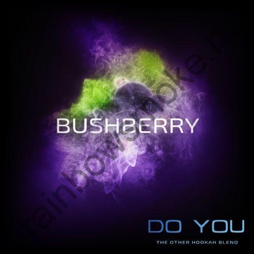 Do You 50 гр - Bushberry (Бушберри)