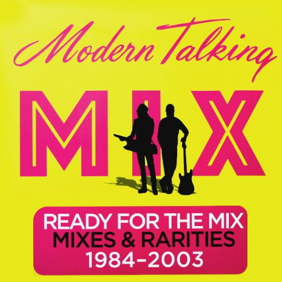 MODERN TALKING  Ready For The Mix 2017