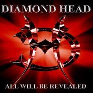 DIAMOND HEAD - All Will Be Revealed