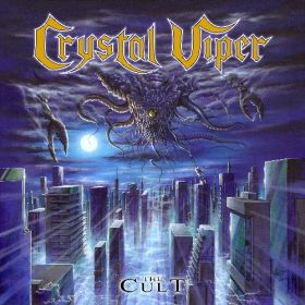 CRYSTAL VIPER - The Cult 2021