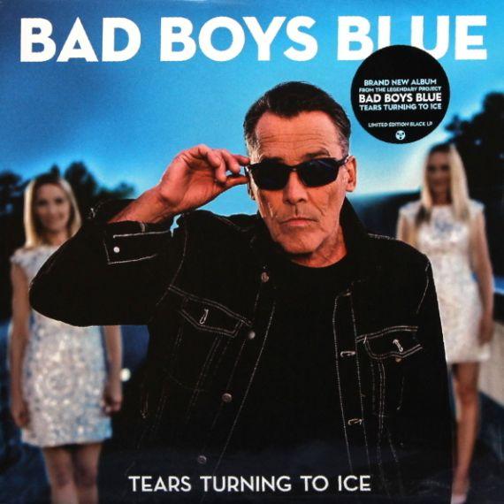 Bad Boys Blue - Tears Turning To Ice  2020 LP