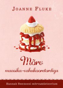M?rv maasika-vahukooretordiga