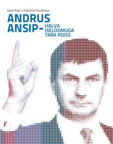 Andrus Ansip – halva iseloomuga tark poiss