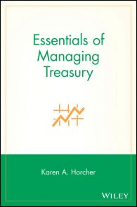 Essentials of Managing Treasury