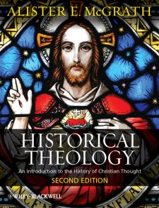 Historical Theology. An Introduction to the History of Christian Thought
