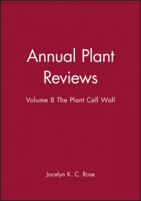 Annual Plant Reviews, The Plant Cell Wall