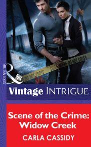 Scene of the Crime: Widow Creek