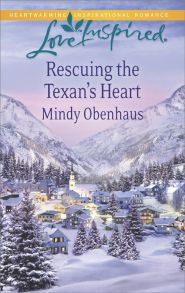 Rescuing the Texan's Heart