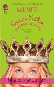 Queen Esther & the Second Graders of Doom